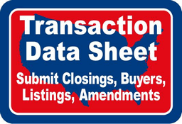 Transaction Data Sheet - Submit Closings, Buyers, Listings, Amendments